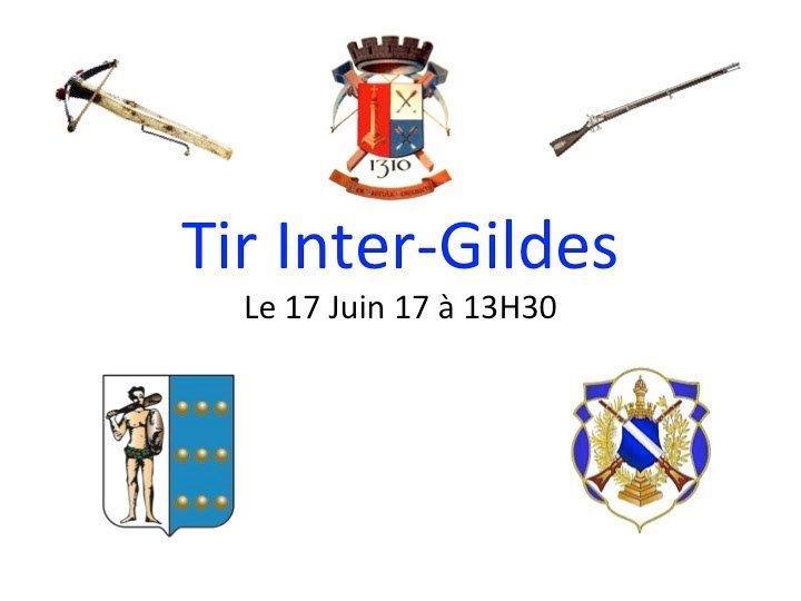 Photos Ouverture du Tir Inter-Gildes 2017 – Samedi 17 Juin 2017 🗓